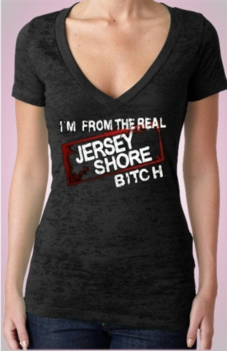 I'm From The Real Jersey Shore Bitch Burnout V-Neck Women's