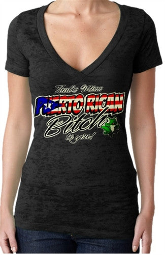 That's Miss Puerto Rican Bitch.. Burnout V-Neck Women's