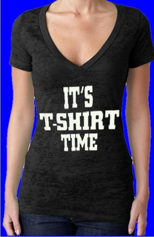 It's T-shirt Time Burnout V-Neck Womens