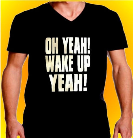 Oh Yeah Wake Up Yeah! V-Neck men's