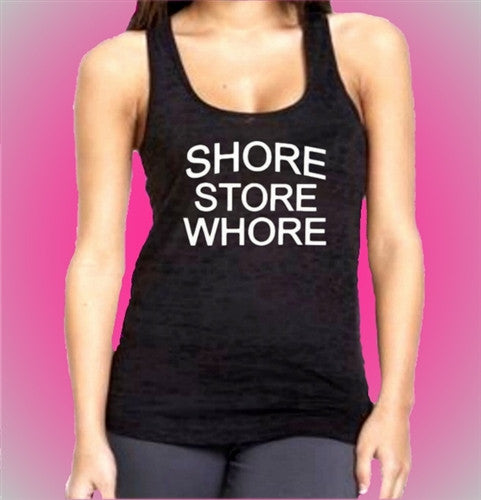 Shore Store Whore Burnout Tank Top Womens