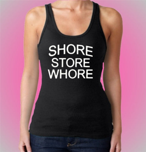 Shore Store Whore Tank Top Womens