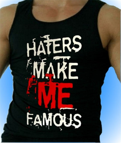Haters Make Me Famous Tank top Men's