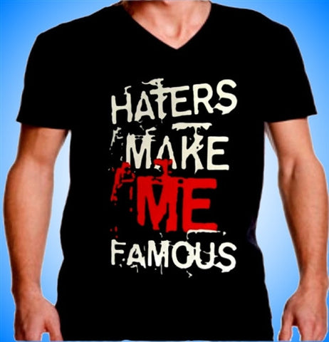 Haters Make Me Famous  V-neck Men's