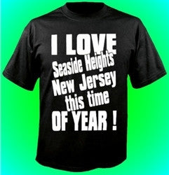 I love Seaside Heights NJ THIS TIME OF YEAR! T-shirt