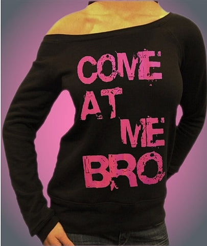 Come At Me Bro Pink Off The Shoulders 409