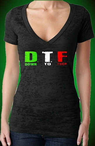 DTF Down To Fuck Italian Burnout V-Neck W 354