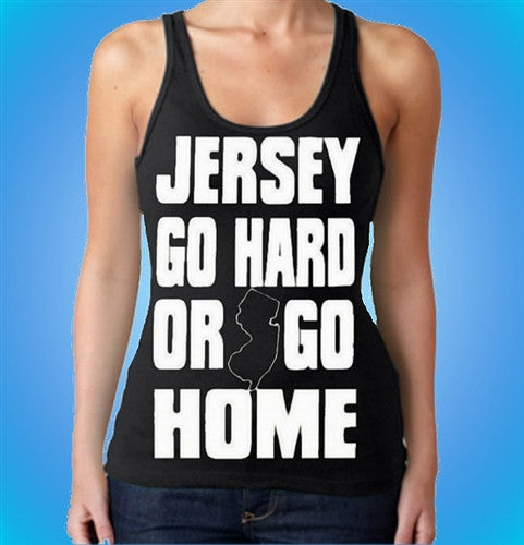 Jersey Go Hard Or Go Home Tank Top W 116