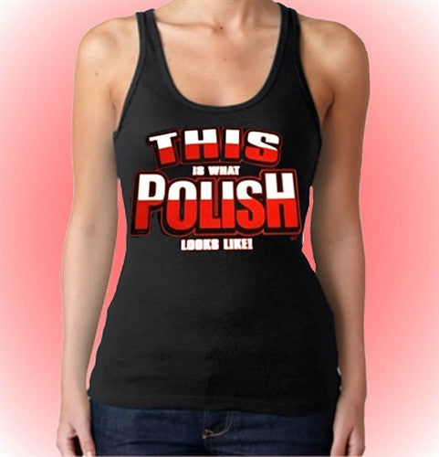 This Is What Polish Looks Like Tank Top W 320