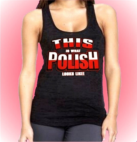 This Is What Polish Looks Like Burnout Tank Top W 320