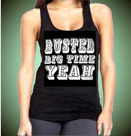 Busted Big Time Yeah Burnout Tank Top W 2