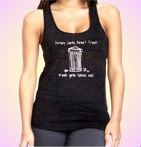 Jersey Girls Aren't Trash Burnout Tank Top W 111