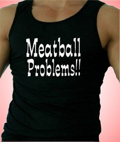 Meatball Problems Tank Top M 423