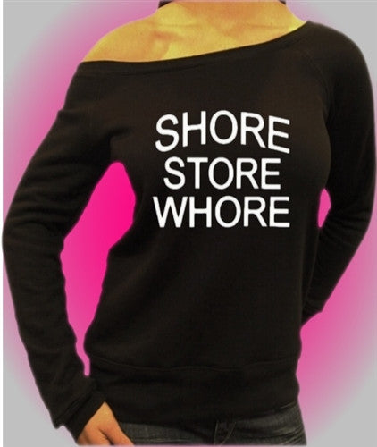 Shore Store Whore Off The Shoulder 434