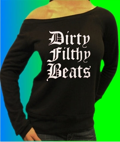 Dirty Filthy Beats Off The Shoulder