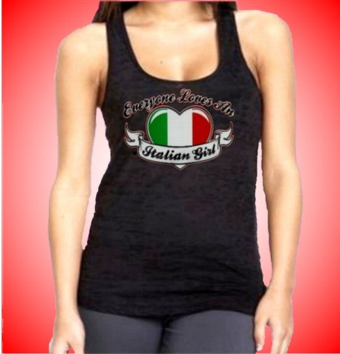Everyone Loves An Italian Girl Burnout Tank Top Women's