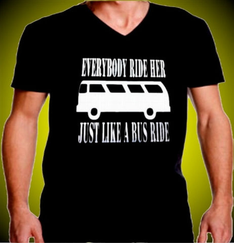 Everybody Ride Her Just Like A Bus Ride V-Neck Mens