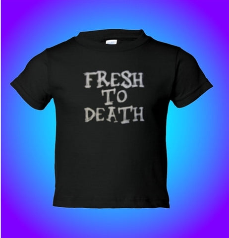 Fresh To Death Infant/Toddler