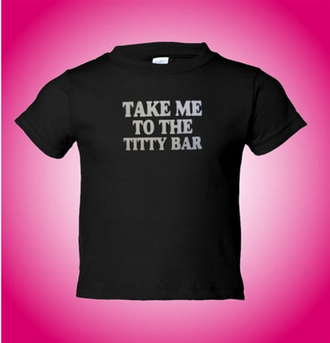 Jersey Shore Take Me To The Titty Bar Kids T-Shirt