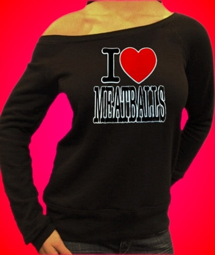 I Heart Meatballs Off The Shoulder