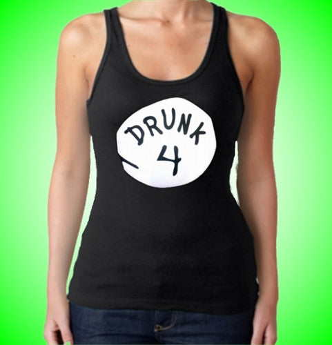 Drunk 4 Tank Top Womens