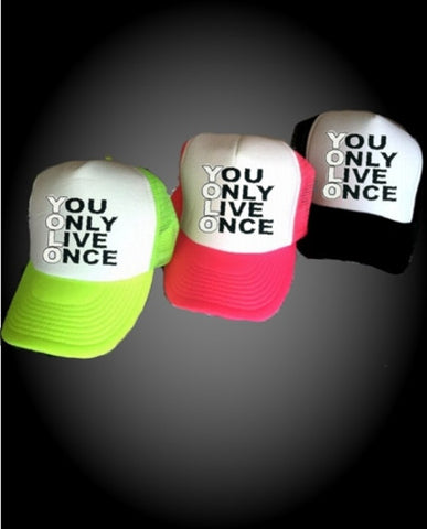 You Only Live Once Hat