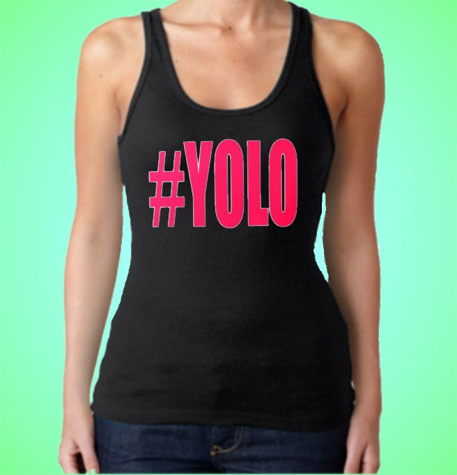 # YOLO Pink Tank Top Womens