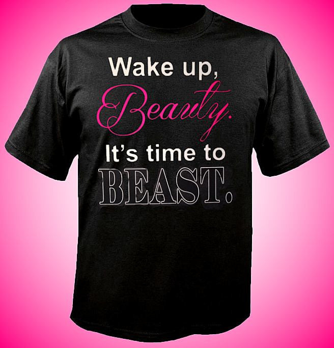 Wake Up  Beauty T-Shirt