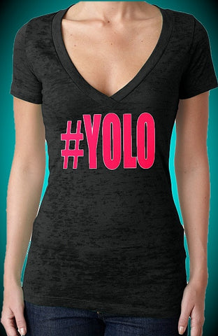 #YOLO Pink Burnout V-Neck