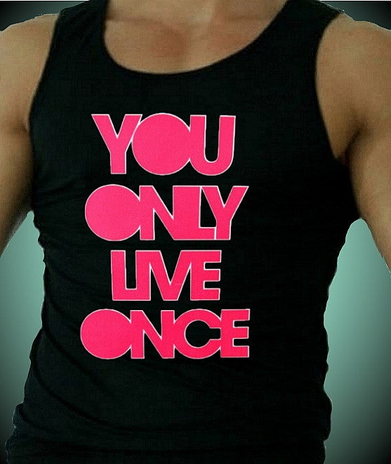 You Only Live Once Hot Pink M Tank Top