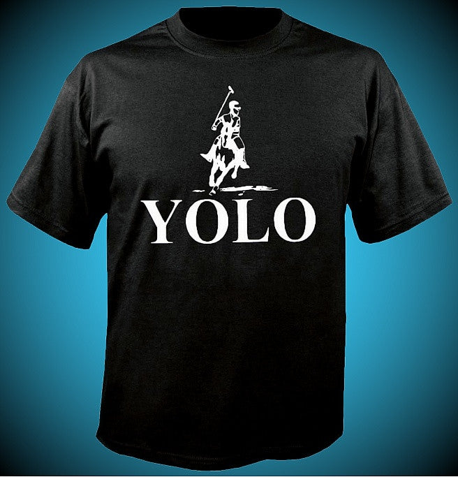 YOLO You Only Live Once T-Shirt