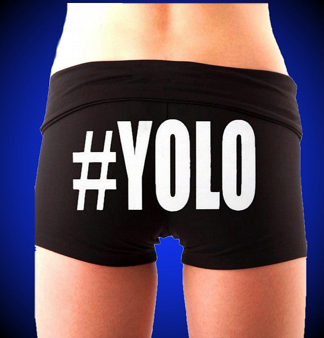 #YOLO You Only Live Once Fold Over Shorts