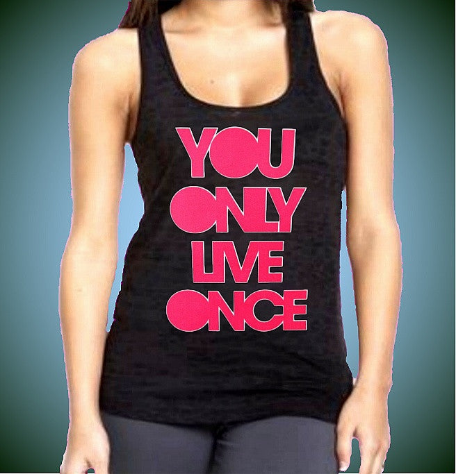 You Only Live Once Pink  Burnout Tank Top