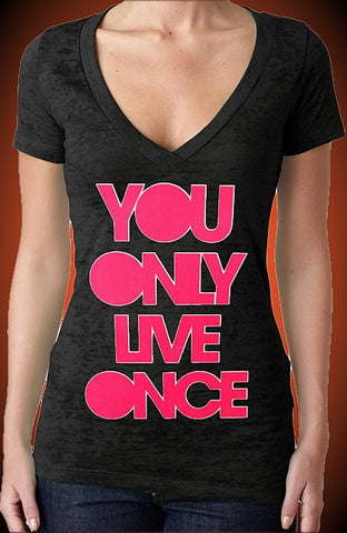 You Only Live Once Pink Burnout V-Neck