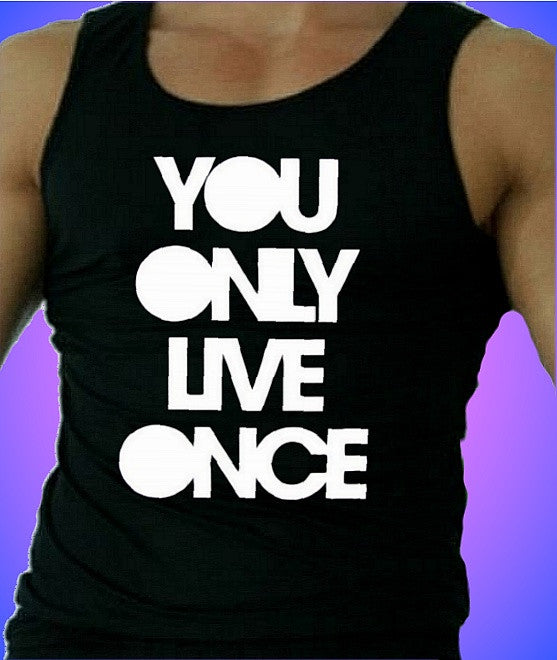 You Only Live Once Tank Top Men's