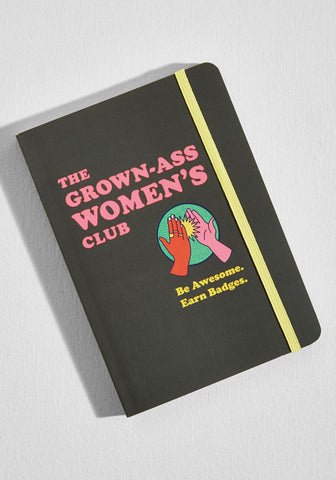 The Grown-Ass Women's Club: Feminist Empowering Journal