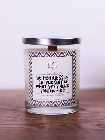 Be Fearless Wooden Wick Soy Candle