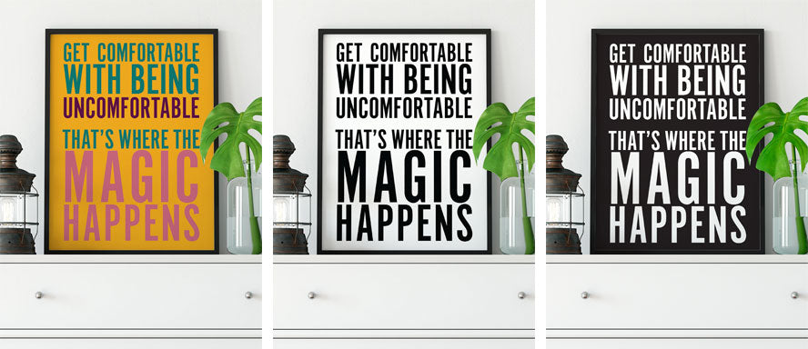 "Get Comfortable with being Uncomfortable - Inspirational Quote Free Printable 8""x10"" Art Print"