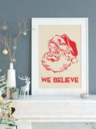We Believe Santa Christmas Art Print Wall Decor