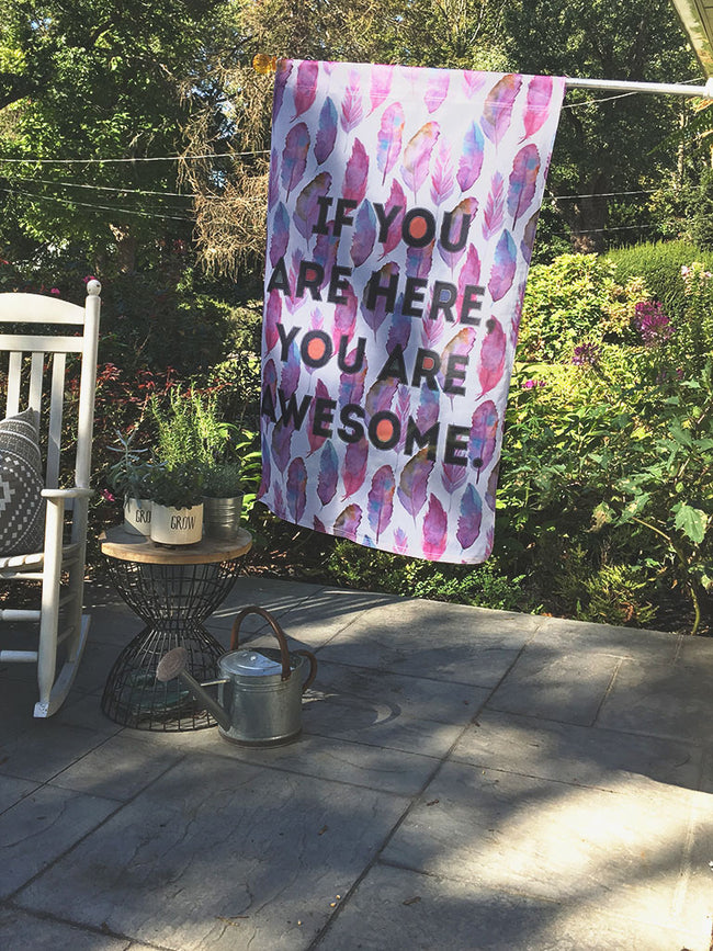 You Are Awesome | Outdoor House Flag
