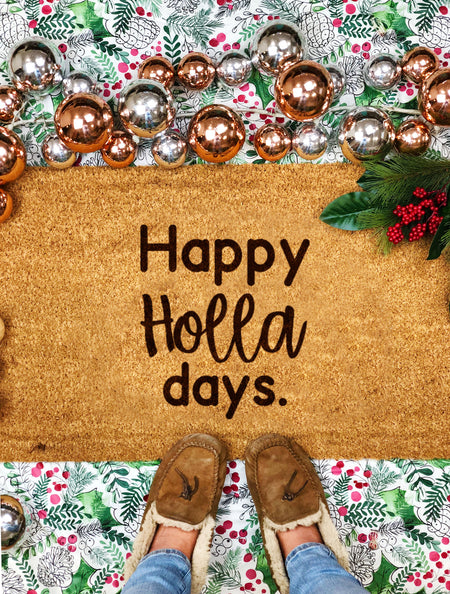 Happy Holla Days Funny Holiday Doormat