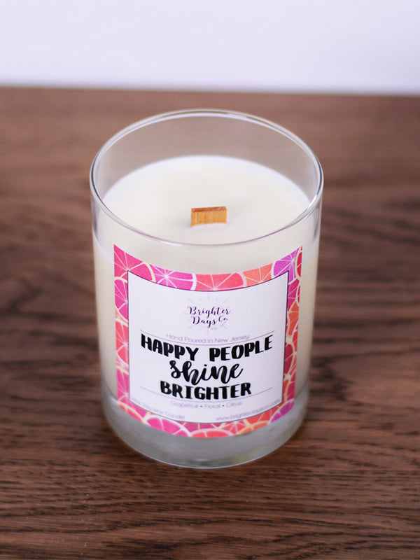 Happy People Shine Brighter<br>Hand Poured Vegan Soy Candle