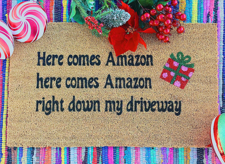 Here Comes Amazon Funny Holiday Doormat