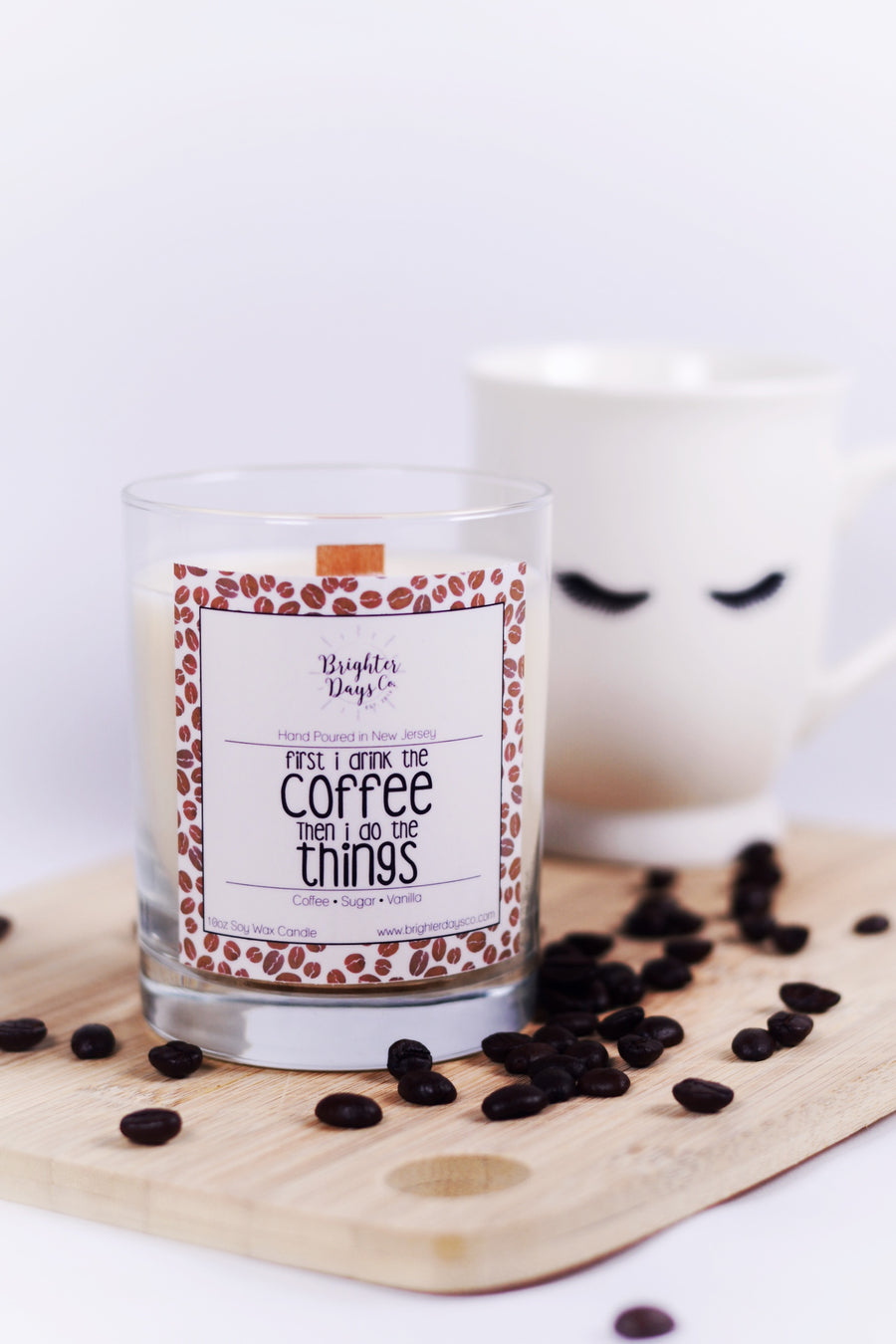 First I Drink the Coffee<br>Hand Poured Vegan Soy Candle