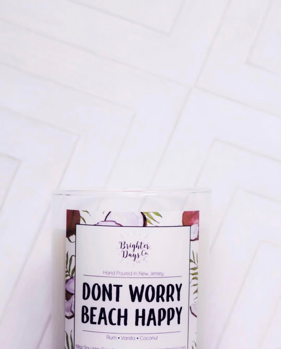 Don't Worry Beach Happy<br>Hand Poured Vegan Soy Candle