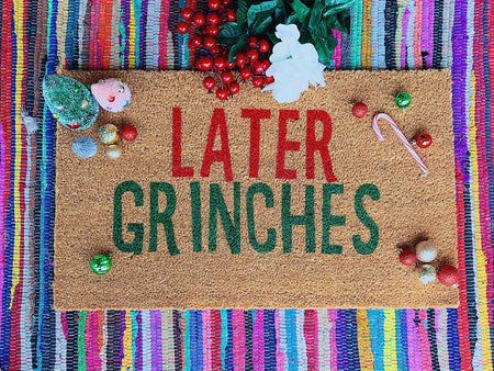 Later Grinches Funny Holiday Doormat