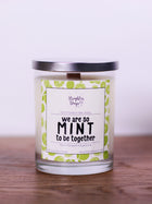 We are so Mint to be Together<br>Hand Poured Vegan Soy Candle