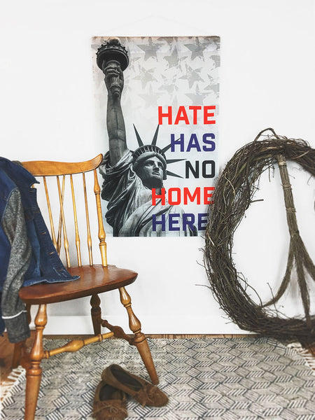 Hate Has No Home Here America | Large Wall Hanging - 2 Sizes!