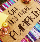 Hey There Pumpkin <br>Fall Inspired Funny Doormat