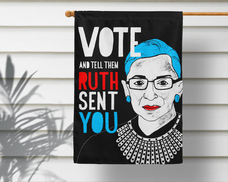 Tell Them RBG Sent You! Vote Flag + Wall Hanging - Multiple Options Available!